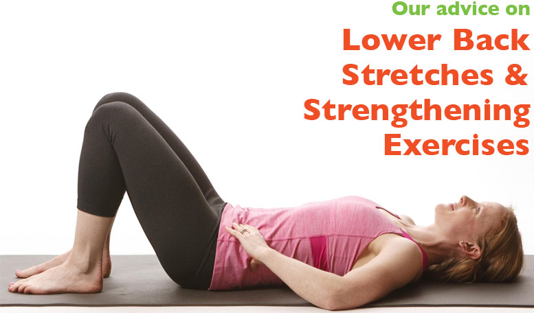 Lower Back Stretches & Strengthening Exercises