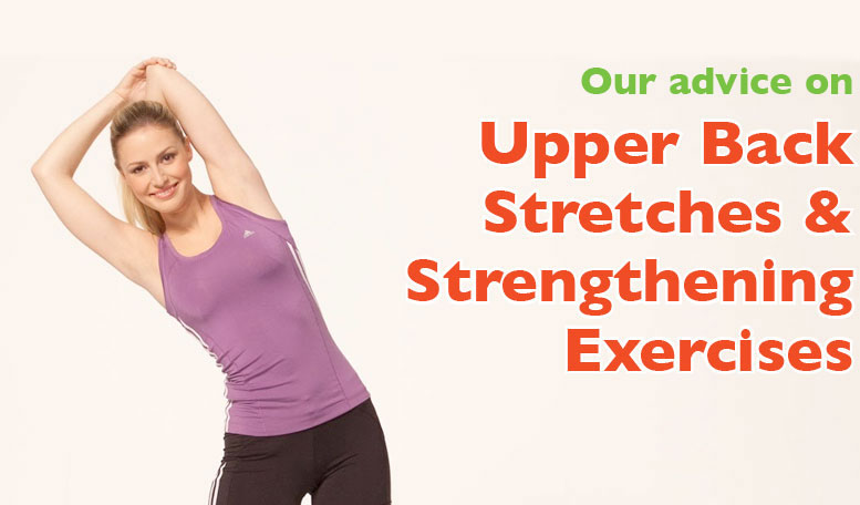 Upper Back Stretches & Strengthening Exercises